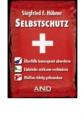 Hübner, Siegfried F.: Selbstschutz