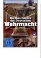 DVD: Die Geschichte der Deutschen Wehrmacht