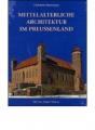 Herrmann, Christof: Mittelalterliche Architektur im Preußenland