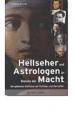 Berndt, Stefan: Hellseher und Astrologen im Dienste der Macht