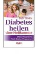 Cohen, Suzy: Diabetes heilen ohne Medikamente