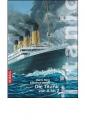 Hess, Harro / Hessel, Manfred: Die Titanic