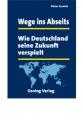 Farwick, Dieter: Wege ins Abseits