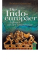 Schmoeckel, Reinhard: Die Indoeuropäer