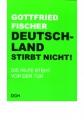 Fischer, Gottfried: Deutschland stirbt nicht!