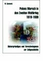 Symanek, Werner: Polens Marsch in den Zweiten Weltkrieg 1919-1939