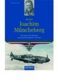 Röll, Hans-Joachim: Major Joachim Müncheberg
