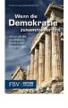 Beckmann, Karel / Karsten, Frank: Wenn die Demokratie zusammenbricht