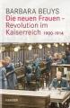 Beuys, Barbara: Die neuen Frauen