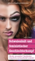 Bieberstein, Johannes Rogalla von: Schwulenkult und feministischer Geschlechterkampf