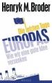 Broder, Henryk M.: Die letzten Tage Europas