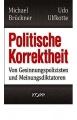 Brückner, Michael/Ulfkotte, Udo: Politische Korrektheit