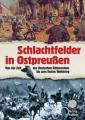 Bublies, Siegfried: Schlachtfelder in Ostpreußen