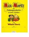 Busch, Wilhelm: Max und Moritz