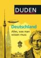 Duden: Deutschland - Alles, was man wissen muß
