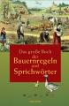 Eisbrenner, Rudolph: Das große Buch der Bauernregeln und Sprichwörter