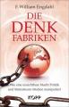 Engdahl, F. William: Die Denkfabriken