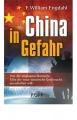 Engdahl, William: China in Gefahr