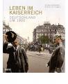 Epkenhans, M./Seggern, A.v.:Leben im Kaiserreich