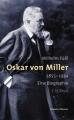 Füßl, Oskar von Miller