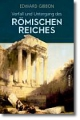 Gibbon, Edward: Verfall und Untergang des Römischen Reiches