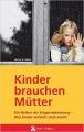 Götze, Hanne K.: Kinder brauchen Mütter