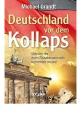 Grandt, Michael: Deutschland vor dem Kollaps