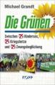 Grandt, Michael: Die Grünen