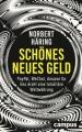 Häring, Norbert Schönes neues Geld