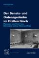 Haupt, Der Senats- und Ordensgedanke im Dritten Reich