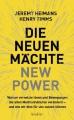 Heimans/ Timms Die neuen Mächte New Power