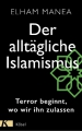 Manea, Der alltägliche Islamismus