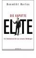 Herles, Benedikt: Die kaputte Elite