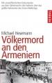 Hesemann, Michael: Völkermord an den Armeniern