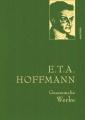 Hoffmann, E.T.A.: Gesammelte Werke