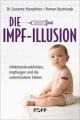 Humphries, Susanne / Bystrianyk: Die Impf-Illusion