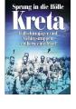 Kurowski, Franz: Sprung in die Hölle Kreta