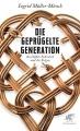 Müller-Münch, Ingrid: Die geprügelte Generation