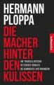 Ploppa, Hermann: Die Macher hinter den Kulissen