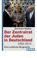 Radtke, Bernhard: Der Zentralrat der Juden in Deutschland 1950–2013