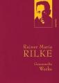 Rilke, Rainer Maria: Gesammelte Werke