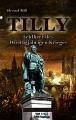 Rill, Tilly, Feldherr des 30-jährigen Krieges
