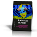 Rode, Bernhard: Pulverfaß Ukraine
