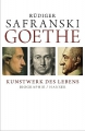 Safranski, Rüdiger: Goethe