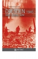 Schaarschmidt, Wolfgang: Dresden 1945