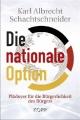 Schachtschneider, Die nationale Option
