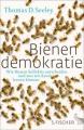 Seeley, Thomas D.: Bienendemokratie