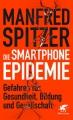 Spitzer, Die Smartphone-Epidemie