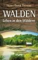 Thoreau, Henry David: Walden. Leben in den Wäldern