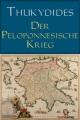 Thukydides: Der Peloponnesische Krieg